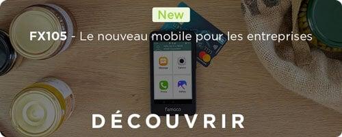 FX105 - le nouveau mobile pour les entreprises